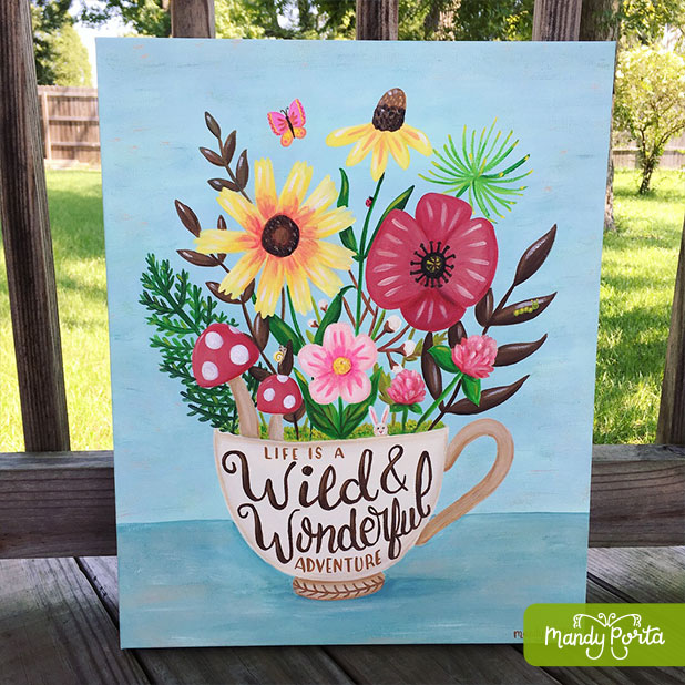 Life is a Wild & Wonderful Adventure Floral Illustration
