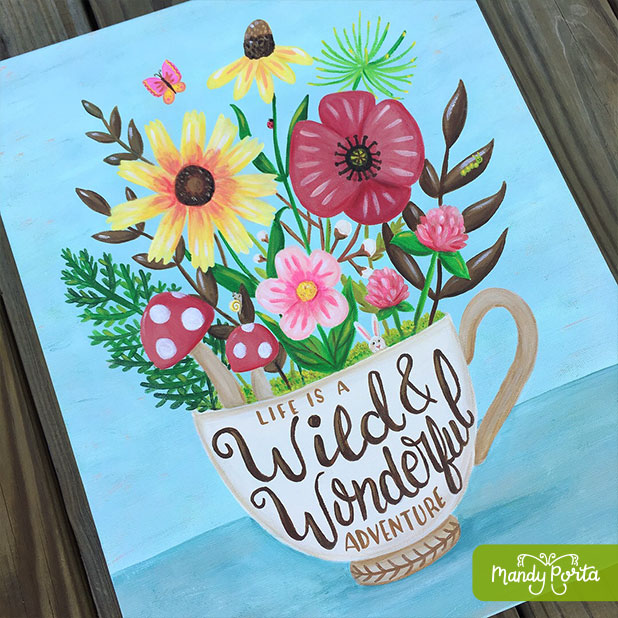 Life is a Wild & Wonderful Adventure Hand Lettered Painting